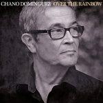 Chano Domínguez - Over The Rainbow