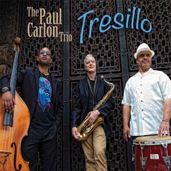 The Paul Carlon Trio - Tresillo