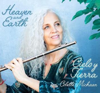 Colette Michaan: Heaven and Earth-Cielo y Tierra