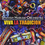 Spanish Harlem Orchestra - Viva La Tradición