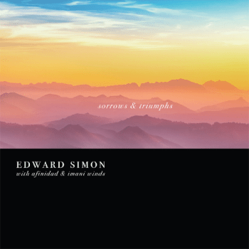 Edward Simon - Triumphs & Sorrows
