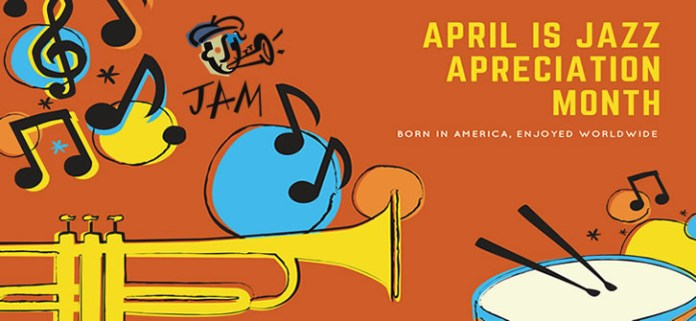 April is Jazz Appreciation Month
