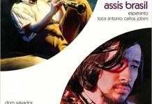 Victor Assis Brasil - Esperanto e Toca Antonio Carlos Jobim