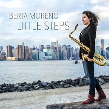 Berta Moreno: Little Steps