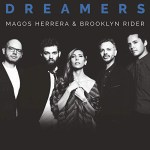 Magos Herrera & Brooklyn Rider: Dreamers