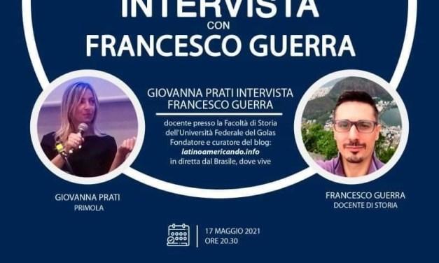 Giovanna Prati intervista Francesco Guerra