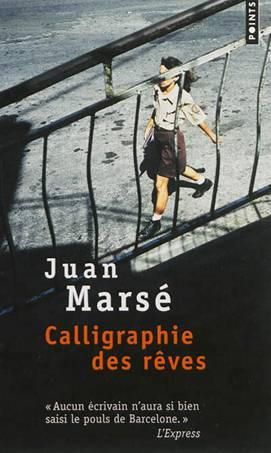 Calligraphie des rêves, Juan Marsé, éditions points