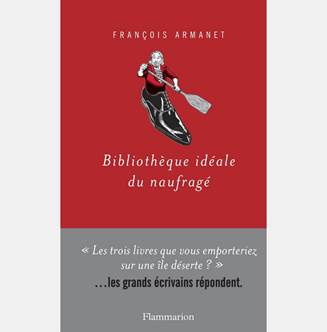Bibliothèque idéale du naufragé, François Armanet