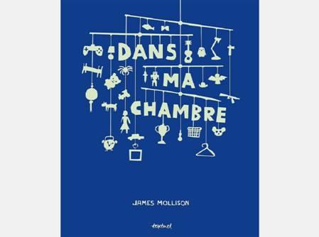 Dans ma chambre, James Mollison, éditions Textuel,