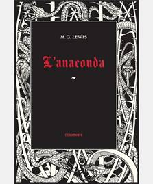 lanaconda-de-matthew-gregor-lewis-finitude-editions