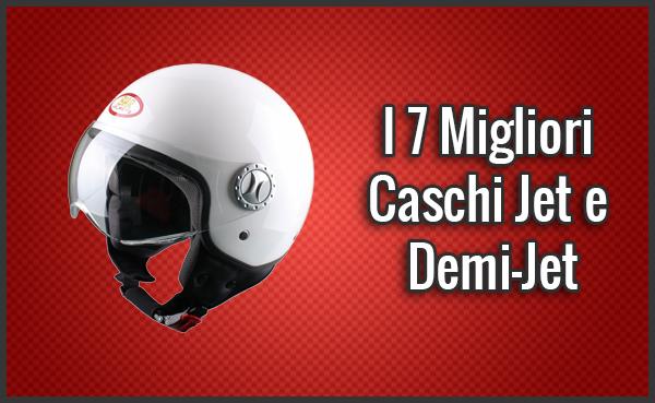 I 7 Migliori Caschi Jet e DemiJet per Moto e Scooter Gennaio 2019
