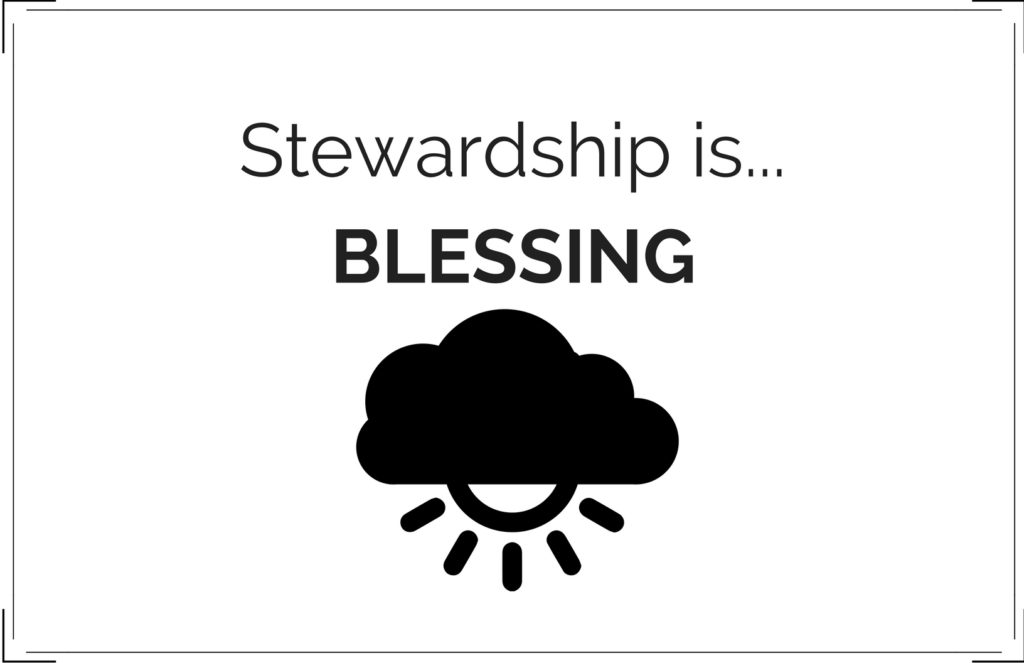 Stewardship is Blessing