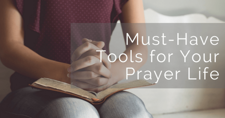 tools for the Christian Prayer Life