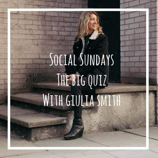 Social Sundays The Big Quiz with Giulia Smith