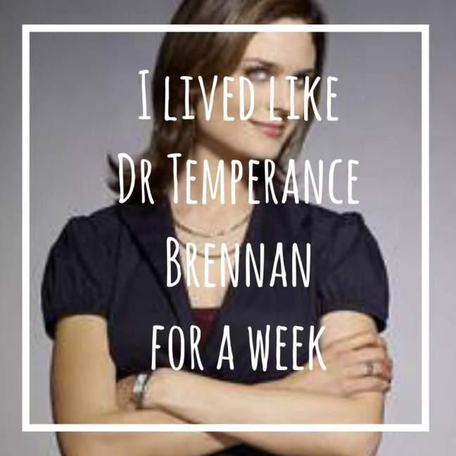 I lived like Dr Temperance Brennan for a week | Bones TV show