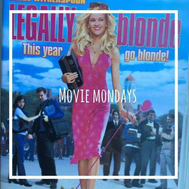 legally blonde || movie mondays