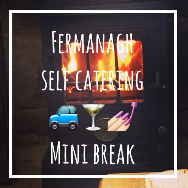fermanagh self catering mini break