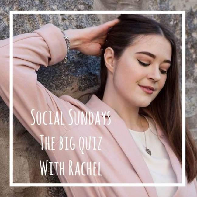 Social sundays || the big quiz with rachel