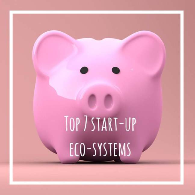 top 7 start-up eco-systems