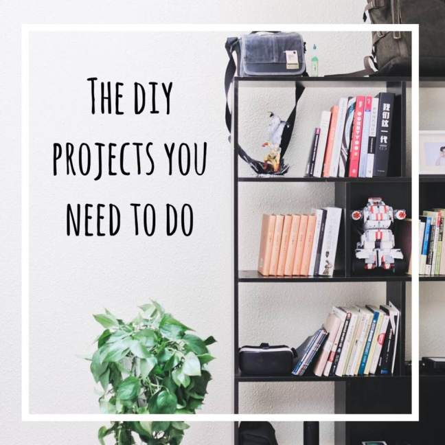 the diy projects you need to do