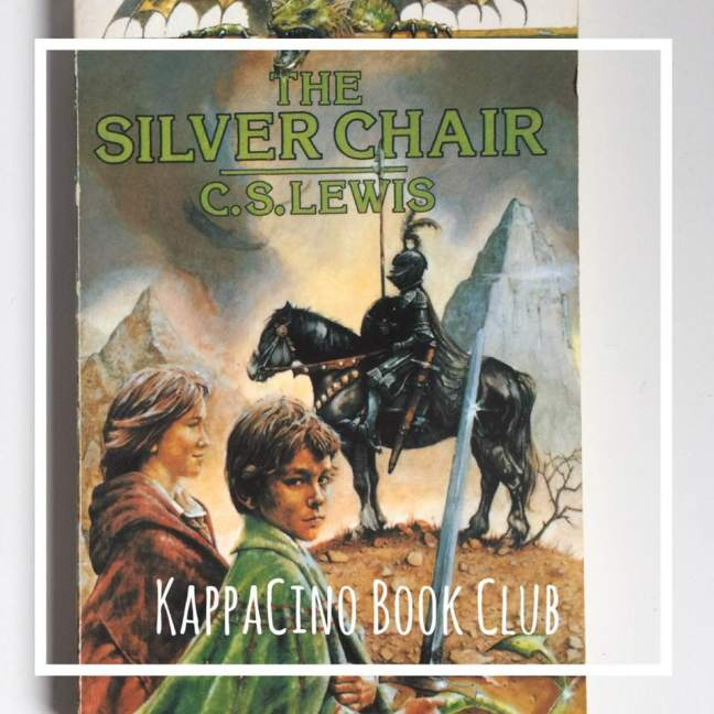 the silver chair \ CS Lewis || kappacino book club