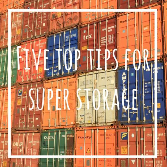 five top tips for super storage