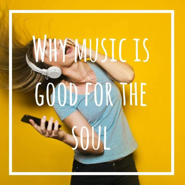 why music is good for the soul