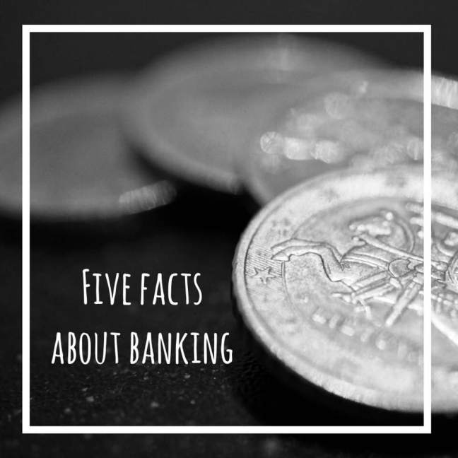 five facts about banking
