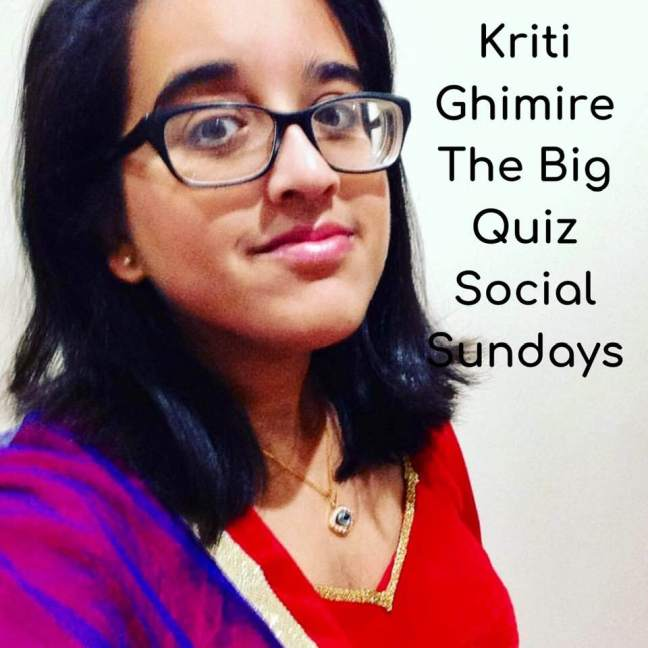 Kriti Ghimire || The Big Quiz