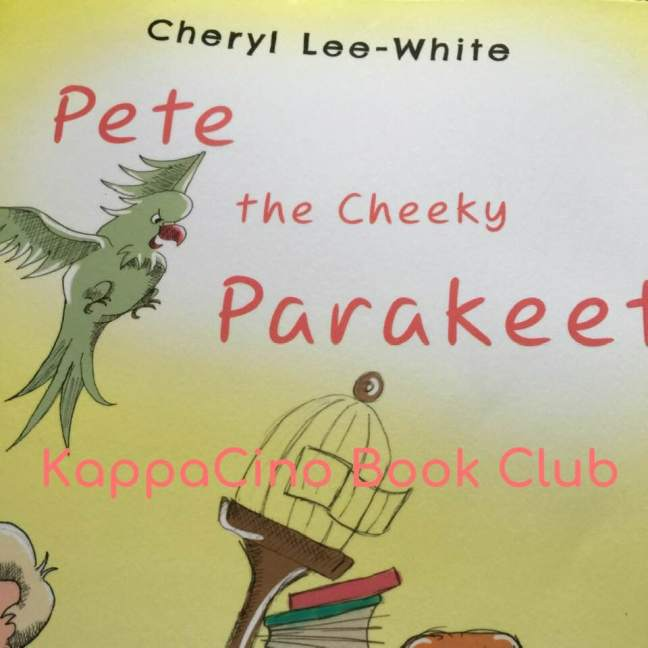 Pete the Cheeky Parakeet by Cheryl Lee-White