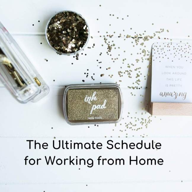 The Ultimate Schedule for Working from Home