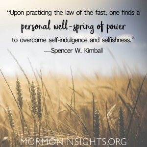 """Picture quote of wheat with the words: Upon the law of the fast, one finds a personal well-spring of power to overcome self-indulgence and selfishness."""""""