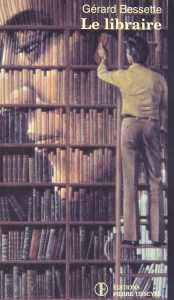 Le libraire Gérard Bessette