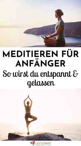 Meditation für Anfänger - so lernst du Meditieren, wirst entspannter und gelassener. Außerdem: Wie Meditieren beim Abnehmen hilft und schlank macht! #meditieren #meditation #abnehmen #gewichtsverlust #entspannung