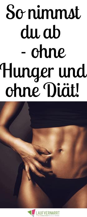 So nimmst du ohne Hunger und ohne Diät ab - die besten Tipps für den Gewichtsverlust.