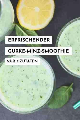 Ein leckerer Gurke-Minz-Smoothie aus nur drei Zutaten. Perfekt als Erfrischung. #smoothie #detox #gurke #rezept #gesundessen