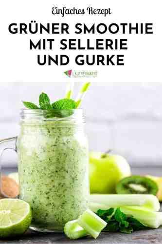 Rezept für einen grünen Smoothie mit Sellerie und Gurke - lecker und gesund #rezept #smoothie #detox #gurke
