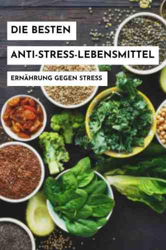 Kannst du Ernährung gezielt gegen Stress einsetzen? Wenn ja, worauf kommt es an und welche Anti-Stress-Lebensmittel gibt es? Alle Infos hier. #antistress #lebensmittel #stress #gesundeernährung #gesundessen