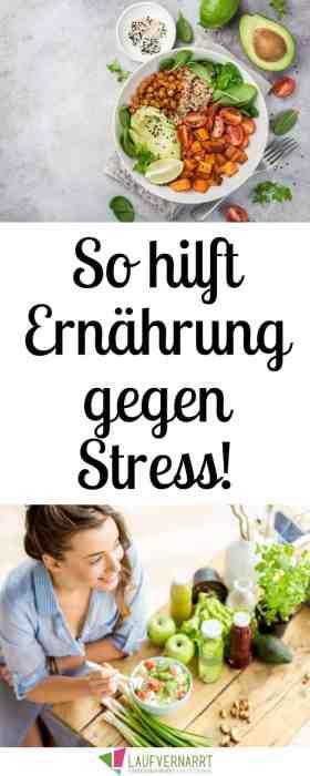 Stressessen? Nein danke! Essen gegen Stress? JA BITTE - mit diesen Tipps zu Ernährung gegen Stress unterstützt du Körer und Geist bei großen Belastungen. #stress #ernährung #stressmanagement #antistress #lebensmittel