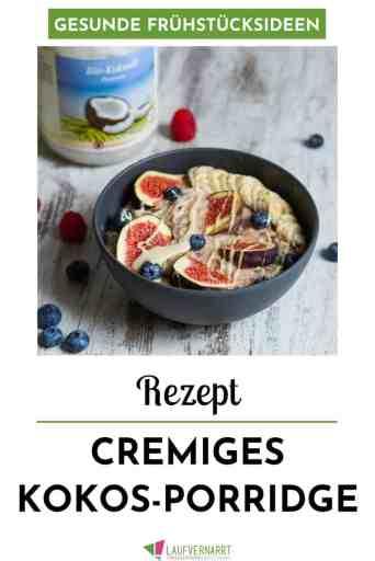 Cremiges Kokos-Porridge zum #Frühstück - ein leckeres und schnelles #Rezept (#vegan, #glutenfrei, #gesund)