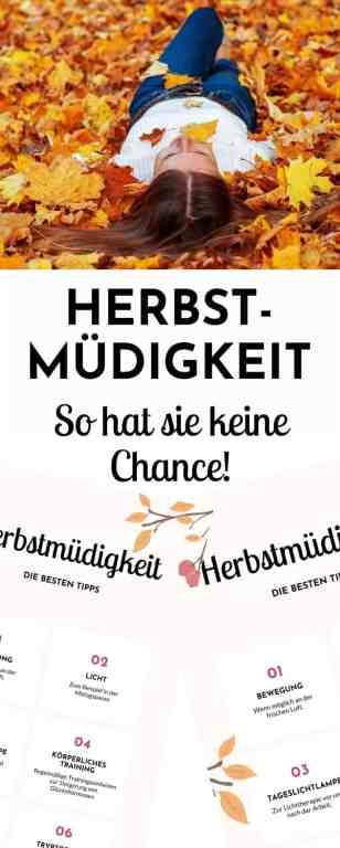 Die besten Tipps bei #Herbstmüdigkeit - das hilft, wenn die #Müdigkeit im #Herbst Überhand nimmt. Hier erfährst du, was wirklich hinter dem Phänomen steckt und wie du es #natürlich linderst. #Gesundheit