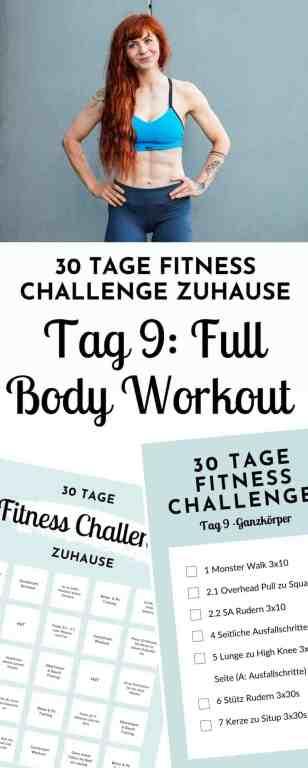 Ganzkörper Training für zuhause - fast ohne Geräte. Dieses Full Body Workout bietet dir Abwechslung und Intensität für Muskelaufbau und Fettabbau an Tag 9 der 30 Tage Fitness Challenge.