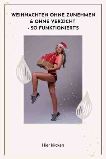#Schlank durch die #Weihnachtszeit - das sind die besten Tipps, wie du #fit durch #Weihnachsten kommst und ohne #Gewichtszunahme. #Abnehmen