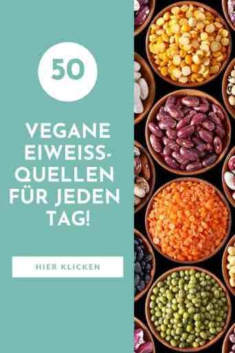 50 #vegane #Eiweißquellen für jeden Tag - die komplette Liste #pflanzlicher #eiweißreicher Lebensmittel für mehr #Protein in deiner veganen #Ernährung!