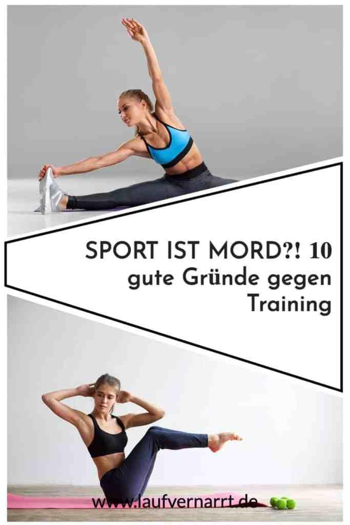 10 richtig gute #Gründe gegen #Training - #Sport ist #Mord.