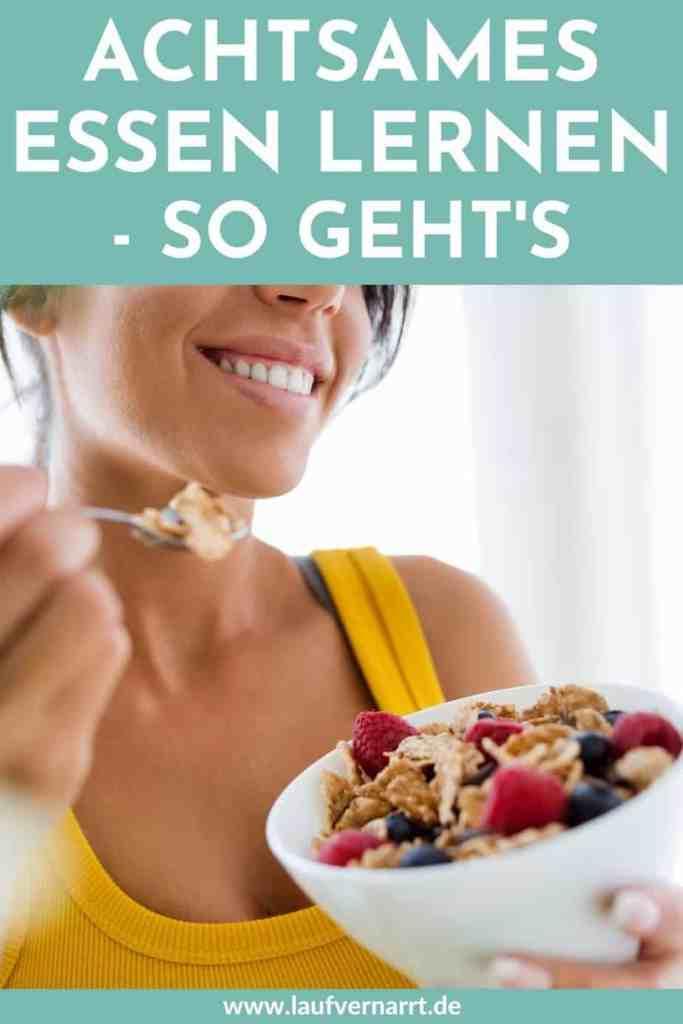 Achtsames Essen lernen - so geht's für mehr Wohlbefinden, Energie , Selbstliebe und dein Wunschgewicht.