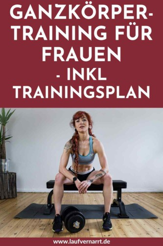 Ganzkörpertraining Frauen - Workouts für zuhause und im Fitnessstudio. Hier kommen die besten Gründe für das Ganzkörpertraining, alle Übungen und ein gratis Trainingsplan!
