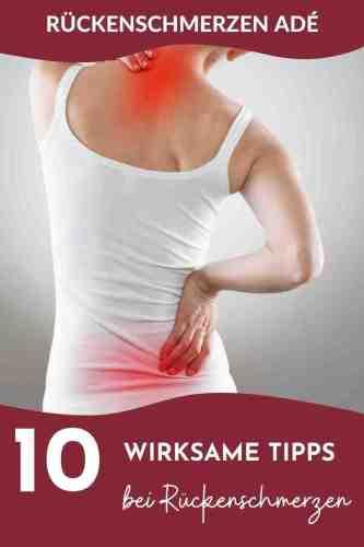Hilfe bei Rückenschmerzen - 10 Tipps gegen Schmerzen im unteren Rücken - Für akute und chronische Beschwerden.