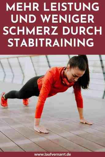 Stabitraining - das sind die besten Stabi-Übungen für Läufer*innen und so macht es dich besser! Weniger Rückenschmerzen und mehr Leistung schaffst du mit diesen 10 Übungen.