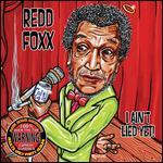 redd-foxx-i-ain-t-lied-yet-cd-audio-4__26073.jpg
